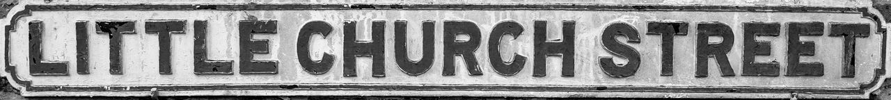 Cast Iron Street Sign, Little Church Street FUJIFILM X-T10 Monochrome Black And White Warwickshire Rugbytown Rugby Street Sign
