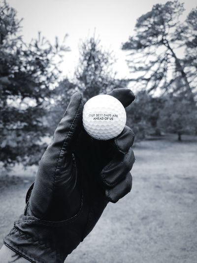 Our best days are ahead of us. Golf Close-up Golfing Golf Course Photography Centered Outdoors Golfball Inspirational Quotes Filter Human Hand Human Body Part