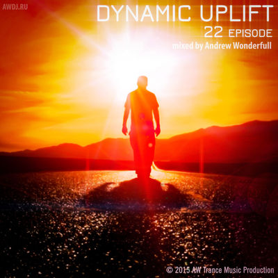 http://awdj.ru/category/mixes/dynamic-uplift/ AndrewWonderfull Awdj Awesome Awmusic Awmusicproduction Awtrance Dynamic Uplift Dynamicuplift Music Trance Uplifting Trance Vocal Trance