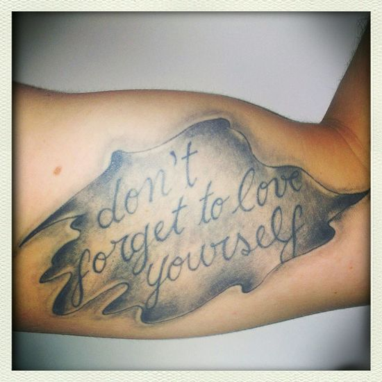 Tattoo Dont Forget To Love Yourself Arm