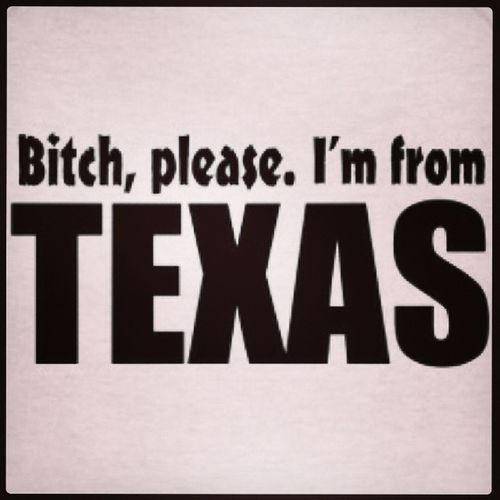 Bitch Ukno Wtfitis Texas made