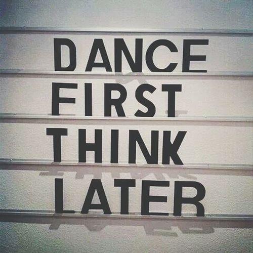 DANCE ♥ Thinklater IloveIT ♡ Itsmylife
