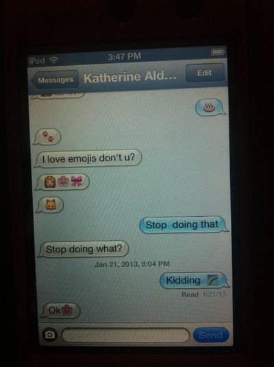 My 7 year old cousins conversations with her friends... Uh..