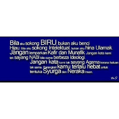 Bila aku sokong Biru tak bermakna aku benci Hijau PRU13 Malaysia