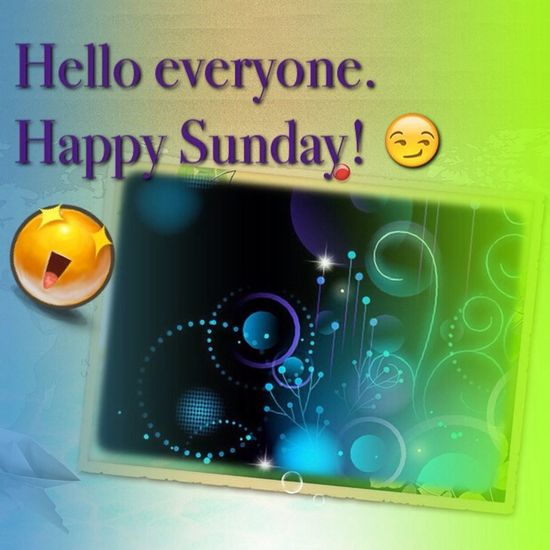 This is my edit! Enjoy. ? Check This Out Happysunday Hello World