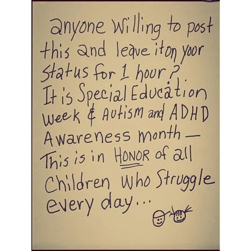 This is in Honor of all Children who Struggle Everyday Specialeducationweek Autism and Adhd Awarenessmonth Autismandadhdawarenessmonth