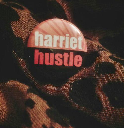 Hustle like Harriet. HarrietTubman HarrietHustle WomensHistoryMonth