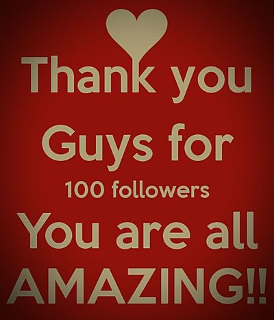Thanks for 100 followers!!!! not my picture takein off google100 Followers Hello Followers Eeyem Followers I Love My Followers Follow4follow Happy Times Thankyou