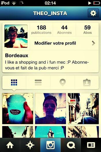 Faite de la pub et si vous avait instagram regarder mon compte :)