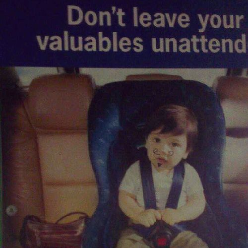 PARENTS! remember, if you leave your kids unattended in the car, they'll turn Mexican. A PSA by the Nrma