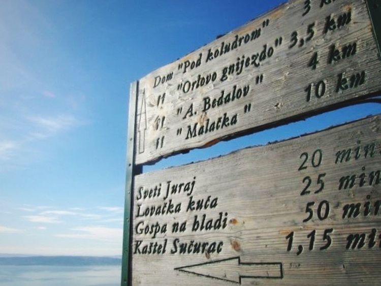 Table Roadsign Kozjak Beautiful Day Sky Croatia Trip With Friends Hikingadventures Hiking The View