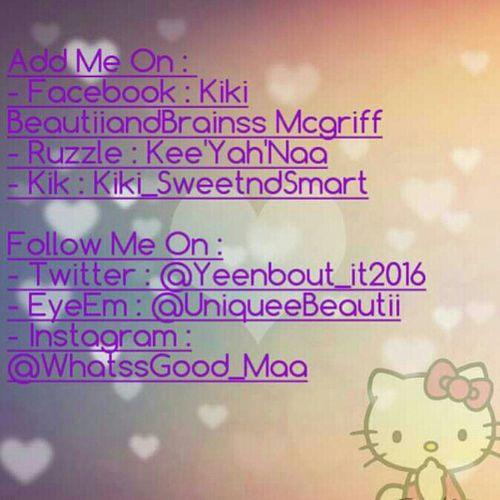 Add Me &' Follow Me , I Follow Back ツ