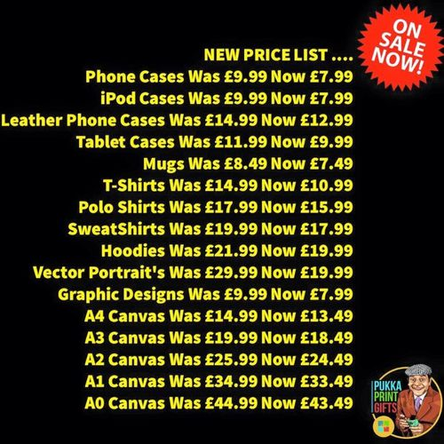Here's our new price list! as you can see we've dropped prices on every item we do. We design or add your images 😜👍