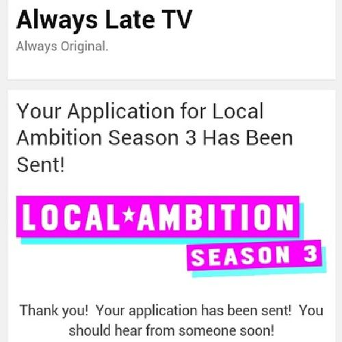 Guys, I just applied for a modeling reality show. Wuttttt Localambition