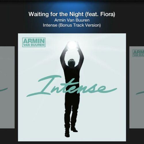 Waiting for the nite.. AvB Arminvanbuuren Edm Trance