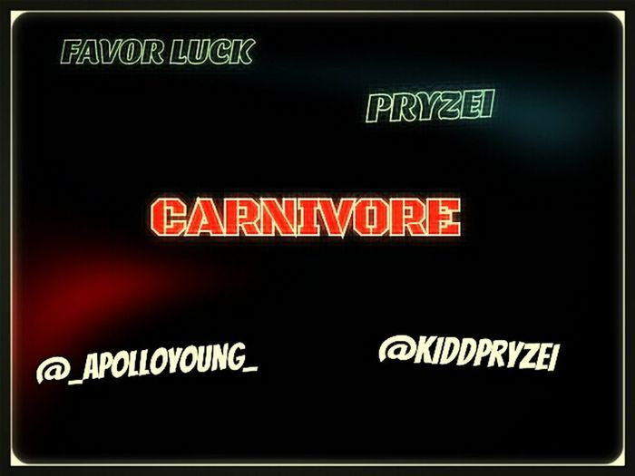 "Check Outt The New Song ""Carnivore"" On Youtube By: AYE- GEE & PRYZEI  Http://m.youtube.com/watch?v=S41PEZmfnWc"