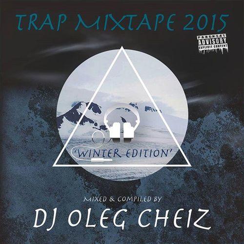 Wow!!! 👻 TRAP MIXTAPE 2K15 'Winter edition' by DJ Oleg CheiZ ✔ Слушаем по данным ссылкам здесь: http://pdj.cc/fnASd и http://showbiza.com/olegcheiz/audio/155064 😉 Находим меня в соц.сетях и присоединяемся! Всем мир 👌 Djolegcheiz Mixtape Trap Twerk свежак 😄
