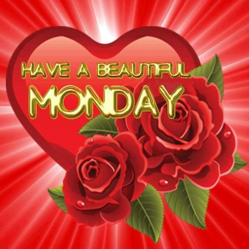 Have A Blessed Monday <3