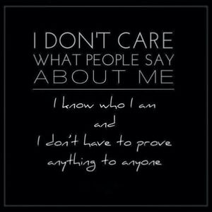 I Don't Care People Prove Crazy ........ ^-*