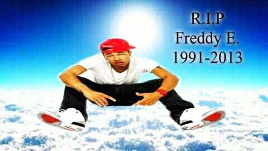 #R.I.P Freddy_E