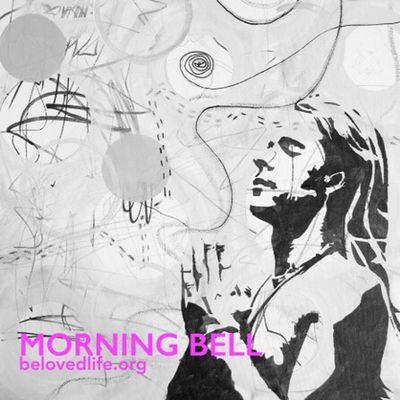 New series of Morning Bell begins Stillness Prayer Contemplation