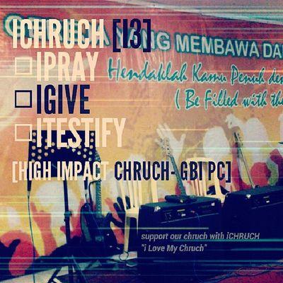 Dukung pembanhunan gereja kita dengan i love my church, iPRAY iGIVE iTESTIFY. Gbi Gbipeacecenter