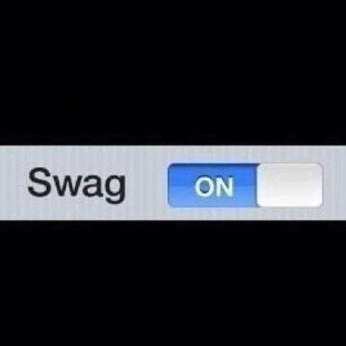 My Swag Is On