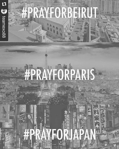 """Repost @teamexo88 with @repostapp ・・・ Prayforbeirut """"Two suicide bombings have killed 41+ people"""" Prayforparis """"Dozens dead, 3 explosions, and 60+ hostage situation"""" Prayforjapan """"A tsunami warning has been issued for parts of Japan after a magnitude 7.0 earthquake struck of its south western coast"""" PrayfortheWorld"""