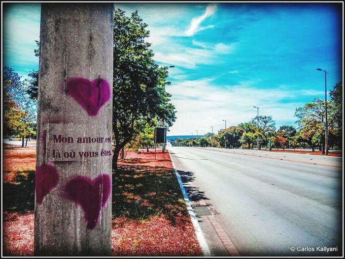 Mon amour est là où vous êtes - Meu amor é onde você está. Clear Sky Fotoart Photoshoot Brasília - Brazil Beauty Photography Fotografia Foto No People Photo Caminhos  City Caminho Caminhos  Frasesdeamor