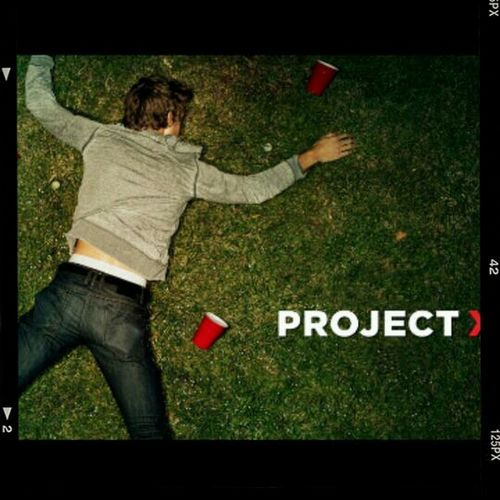 Party like #ProjectX