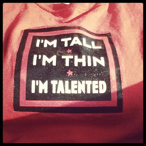 This is my gym shirt. Imtall Imthin Imtalented Gym workout gymtime personaltrainersession morning early tshirt quote musical