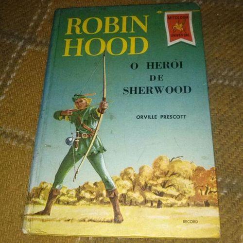Robin Hood - O herói de Sherwood Robinhood Livrosclassicos Literatura Classicosdaliteratura sherwood classicbooks livros