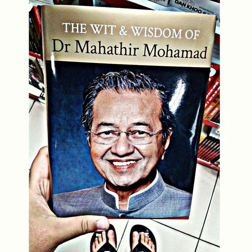 """""""I not only think but also look and study things carefully. When I travel around, I look at things carefully, make comparisons of what I see. I don't accept things at face value, you cannot trust what you hear or see. Don't jump to conclusions without thinking.""""-Tun Dr.Mahathir"""