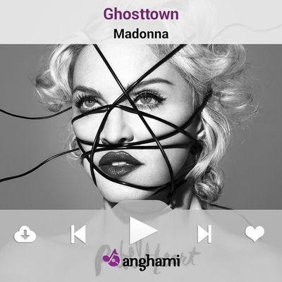 ♫ JÉcoute Ghosttown par Madonna sur Anghami ♫