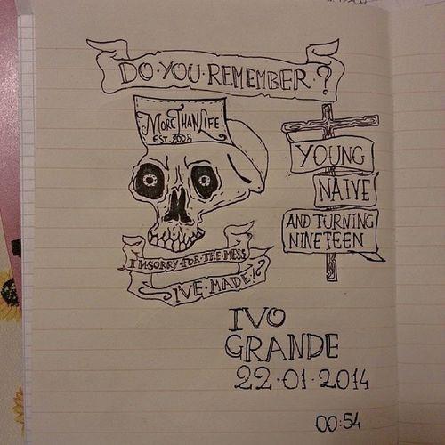 La merda Morethanlife Doyouremember Skull Youngnaiveandturningnineteen