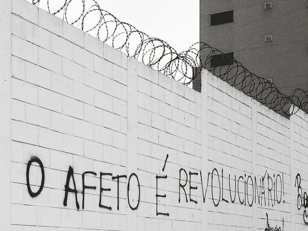 the affection is revolutionary Text Urban Urban Perspectives Affection Revolution Revolutionary Wall