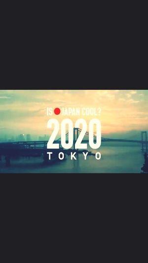 2020 TOKYO!!