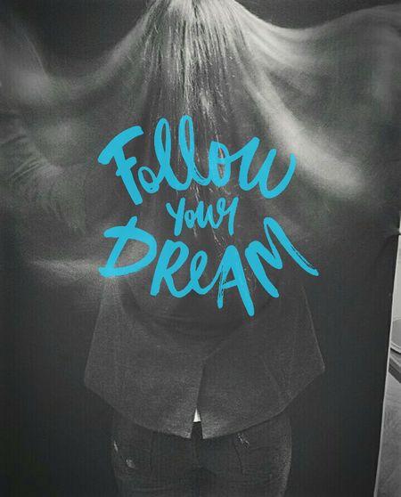 Followdreams First Eyeem Photo