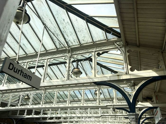 Leaving old Durham town Victorian Steel Roof Architecture England Railway Station Durham Architecture Built Structure Low Angle View No People Day Metal Text Western Script Transportation Pattern Railroad Station Sunlight #urbanana: The Urban Playground