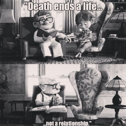Death Ends A Life not a relationship