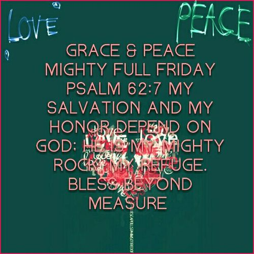 Grace & Peace Mightily full Friday