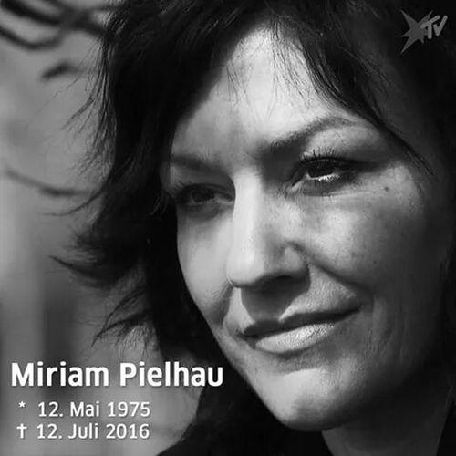 Rip Miriam Pielhau Schock Unfassbar