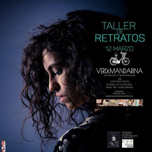 Portrait Photography Workshop • Taller de Retratos: 12/03/2016, VerdeMandarina (Gràcia, BCN) Portraits Workshop Barcelona