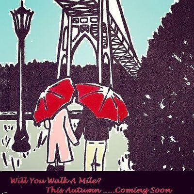 Willyouwalkamile Upcoming Novel Romance Love Autumn Coming Soon