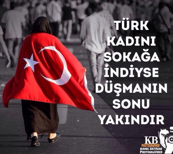 Türk Kadını Sokağa indiyse, Düşmanın sonu Yakındır. Anaların DUAsındayız bizler 🇹🇷💡🇹🇷 Terorulanetliyoruz Konya Sehrimevlana Akparti (null)Türkiye
