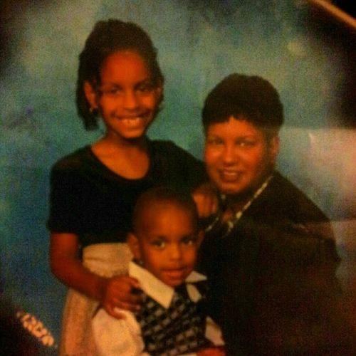 always will love my mama & my sister!