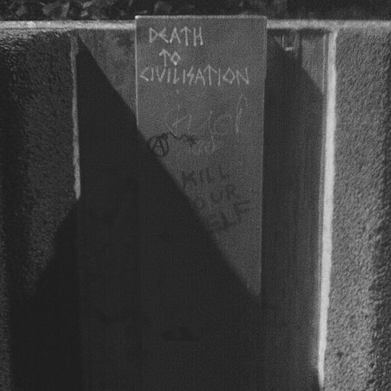 Death to civilisation Streetphotography
