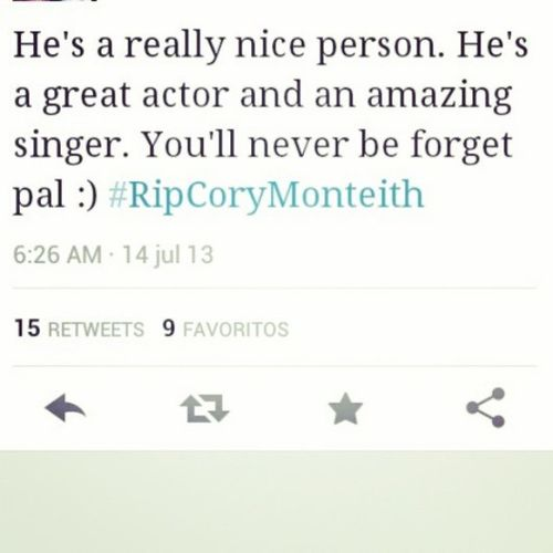 Pray for your soul. Rest in peace dude. Corymonteith Gleek Staystronglea Glee