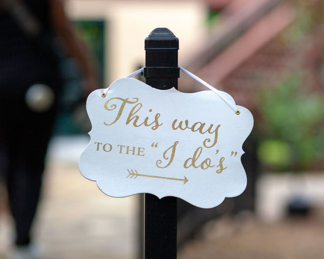 Communication Focus On Foreground Close-up Sign Information Sign Information Script Message Love Wedding Sign Wedding Wedding Photography Ceremony No People Outdoors