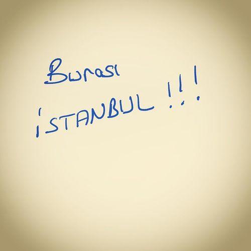 Burasi istanbul!!!